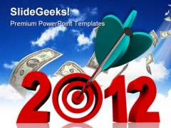 Target Year2012 Dollars Future PowerPoint Themes And PowerPoint Slides 0411