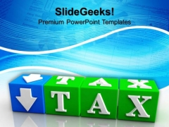 Tax Button Block Cube Future PowerPoint Templates And PowerPoint Themes 1112