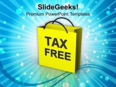 Tax Free Shopping Discount Business PowerPoint Templates Ppt Backgrounds For Slides 1112