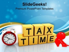 Tax Time Finance PowerPoint Templates Ppt Backgrounds For Slides 0313