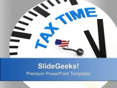 Tax Time Financial Concept PowerPoint Templates Ppt Backgrounds For Slides 0513
