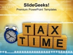 Tax Time PowerPoint Templates Ppt Backgrounds For Slides 0413