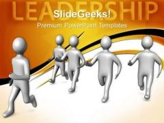 Team Follows Leader Leadership PowerPoint Templates And PowerPoint Themes 0712