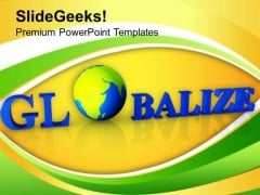 Technology Has Done Globalization PowerPoint Templates Ppt Backgrounds For Slides 0313