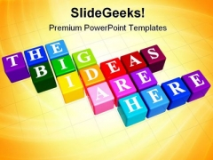 The Big Ideas Are Here Business PowerPoint Templates And PowerPoint Backgrounds 0211