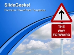 The Way Forward Signpost Symbol PowerPoint Themes And PowerPoint Slides 0911