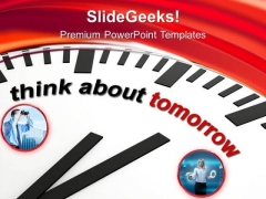Think About Tomorrow Strategic Plans PowerPoint Templates Ppt Backgrounds For Slides 0413