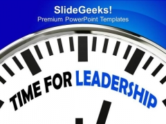 Time For Leadership Skills PowerPoint Templates Ppt Backgrounds For Slides 0313