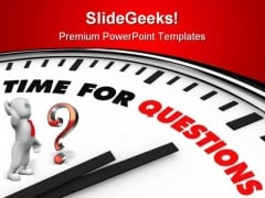 Time For Question Business PowerPoint Themes And PowerPoint Slides 0811