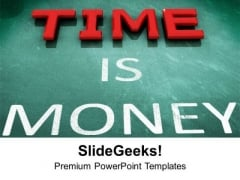Time Is Money Business Concept PowerPoint Templates Ppt Backgrounds For Slides 0313