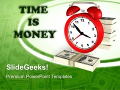 Time Is Money Business PowerPoint Templates And PowerPoint Themes 0712