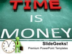 Time Is Money Business PowerPoint Templates Ppt Backgrounds For Slides 0213