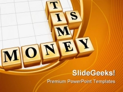 Time Is Money Metaphor PowerPoint Templates And PowerPoint Backgrounds 0711