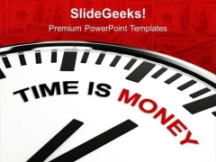 Time Is Money Motivation To Work PowerPoint Templates Ppt Backgrounds For Slides 0413