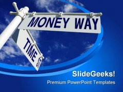 Time St And Money Way Future PowerPoint Templates And PowerPoint Backgrounds 0811
