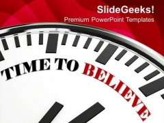 Time To Believe New Beginning For Business PowerPoint Templates Ppt Backgrounds For Slides 0413