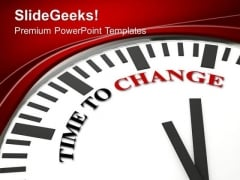 Time To Change For Growing Business PowerPoint Templates Ppt Backgrounds For Slides 0513