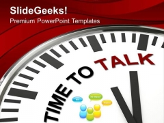 Time To Chat And Communicate PowerPoint Templates Ppt Backgrounds For Slides 0513