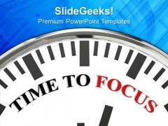 Time To Focus Concentration PowerPoint Templates Ppt Backgrounds For Slides 0213