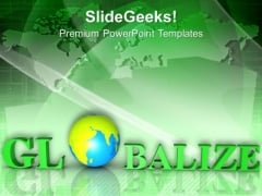 Time To Globalize Business Issues PowerPoint Templates Ppt Backgrounds For Slides 0313