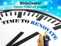 Time To Renovate The Business Issues PowerPoint Templates Ppt Backgrounds For Slides 0313
