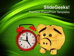 Timely Saving Theme With Piggy Bank PowerPoint Templates Ppt Backgrounds For Slides 0413