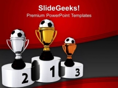 Trophies For Winner Of Soccer PowerPoint Templates Ppt Backgrounds For Slides 0713