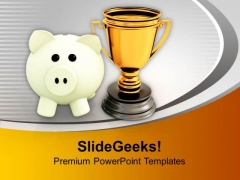 Trophy And Piggy Bank Competition PowerPoint Templates Ppt Backgrounds For Slides 0313
