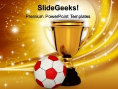 Trophy With A Football Competition PowerPoint Templates And PowerPoint Themes 1112