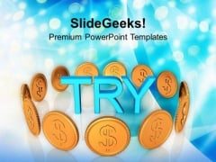 Try To Focus On Earning Money PowerPoint Templates Ppt Backgrounds For Slides 0613