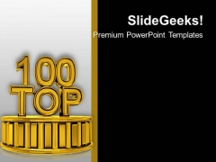 Try To Put Your Company In Top 100 PowerPoint Templates Ppt Backgrounds For Slides 0513