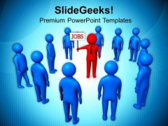 Trying To Attract People Through Jobs PowerPoint Templates Ppt Backgrounds For Slides 0713