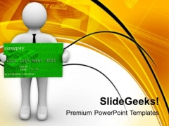 Use Credit Card Carefully PowerPoint Templates Ppt Backgrounds For Slides 0813