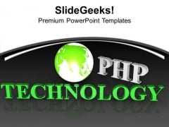 Use Php For Web Application PowerPoint Templates Ppt Backgrounds For Slides 0413