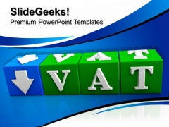 Vat Button Block Cube Business PowerPoint Templates And PowerPoint Themes 1112