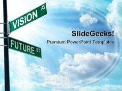 Vision Ave Future St Business PowerPoint Themes And PowerPoint Slides 0811