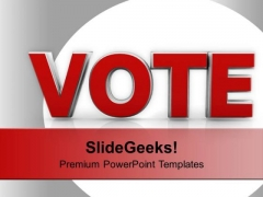 Vote For Future Government PowerPoint Templates Ppt Backgrounds For Slides 0113
