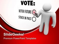 Vote For Future PowerPoint Templates And PowerPoint Backgrounds 0711