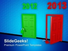 Welcome 2013 With Open Door PowerPoint Templates Ppt Backgrounds For Slides 1212
