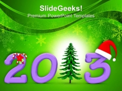 Welcome 2013 With Warmth PowerPoint Templates Ppt Backgrounds For Slides 0413