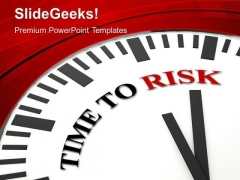 White Clock With Quote Time To Risk PowerPoint Templates Ppt Backgrounds For Slides 0213
