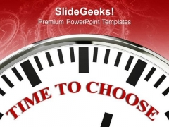White Clock With Word Time To Choose Decision PowerPoint Templates Ppt Backgrounds For Slides 0113