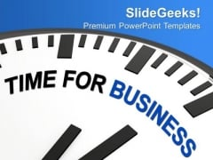 White Clock With Words Time For Business PowerPoint Templates Ppt Backgrounds For Slides 0213