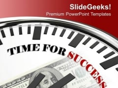 White Clock With Words Time For Success PowerPoint Templates Ppt Backgrounds For Slides 0213