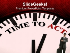 White Clock With Words Time To Act PowerPoint Templates Ppt Backgrounds For Slides 0213
