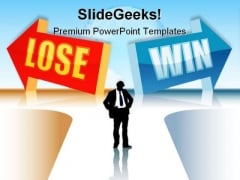 Win Or Lose Business PowerPoint Templates And PowerPoint Backgrounds 0511