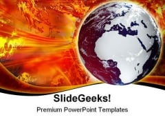 World Under Fire Globe PowerPoint Templates And PowerPoint Backgrounds 0311