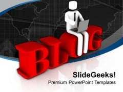 Writing Blog Is Excellent Skill PowerPoint Templates Ppt Backgrounds For Slides 0613