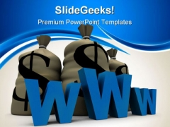 Www With Stack Of Dollars Internet PowerPoint Themes And PowerPoint Slides 0511