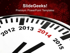 Year 2014 Is Quickly Approaching Metaphor PowerPoint Templates Ppt Backgrounds For Slides 1212